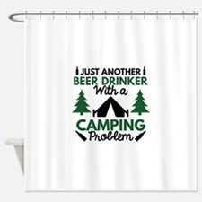 Beer Drinker Camping Shower Curtain