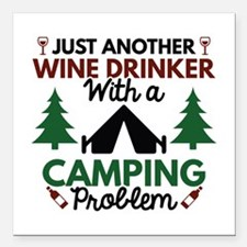 "Wine Drinker Camping Square Car Magnet 3"" x 3"""