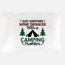 Wine Drinker Camping Pillow Case