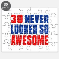 30 Never looked So Much Awesome Puzzle