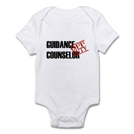 Off Duty Guidance Counselor Infant Bodysuit