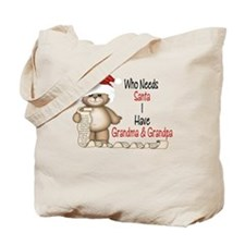 Who Needs Santa? Tote Bag