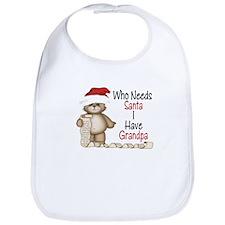 Who Needs Santa? GRANDPA Bib