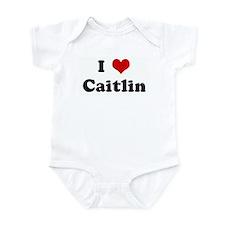 I Love Caitlin Infant Bodysuit