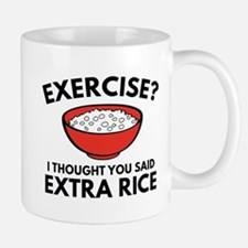 Exercise ? Extra Rice Mug