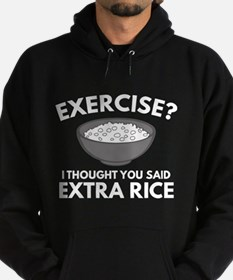 Exercise ? Extra Rice Hoodie