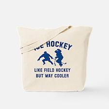Ice Hockey Way Cooler Tote Bag