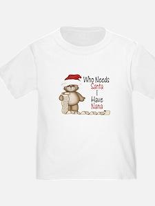 Who Needs Santa? Nana T