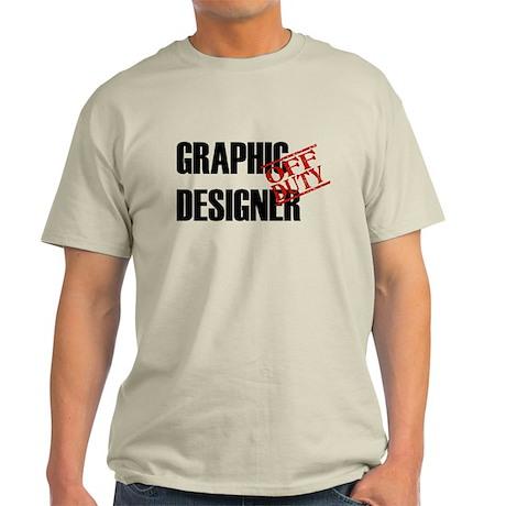 Off Duty Graphic Designer Light T-Shirt
