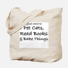 I JUST WANT TO PET CATS Tote Bag