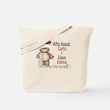 Who Needs Santa? Nonna Tote Bag