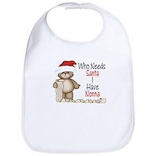 Who Needs Santa? Nonna Bib