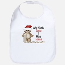 Who Needs Santa? Nonna Bib