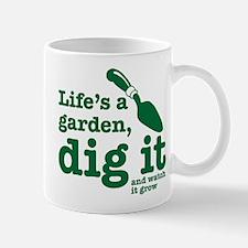 Life's A Garden Mugs