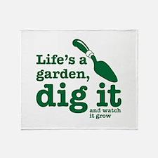 Life's A Garden Throw Blanket