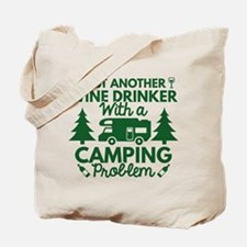 Wine Drinker Camping Tote Bag