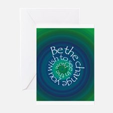 Be the Change Greeting Cards