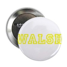 """WALSH 2.25"""" Button"""