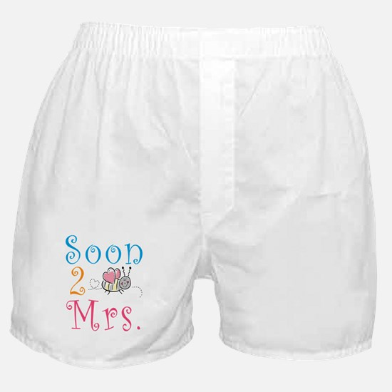 Soon 2 Bee Mrs. Boxer Shorts