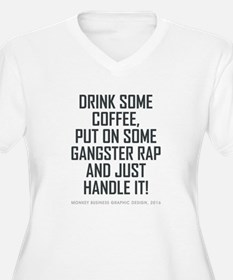 DRINK SOME COFFEE... Plus Size T-Shirt