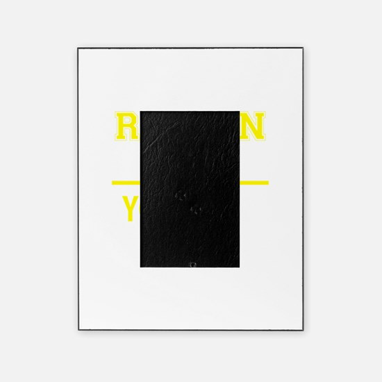ROWAN thing, you wouldn't understand Picture Frame