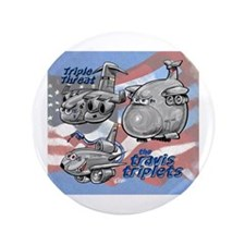 """Travis AFB Triplets 3.5"""" Button (100 pack)"""