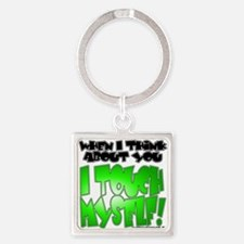 NEW! I Touch Myself Square Keychain