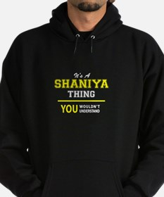 SHANIYA thing, you wouldn't understa Hoodie (dark)