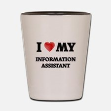 I love my Information Assistant Shot Glass