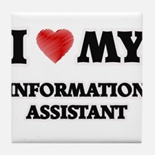 I love my Information Assistant Tile Coaster