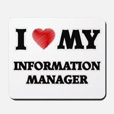 I love my Information Manager Mousepad