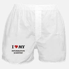 I love my Information Scientist Boxer Shorts