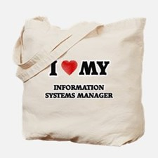 I love my Information Systems Manager Tote Bag