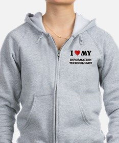 I love my Information Technolog Zip Hoodie