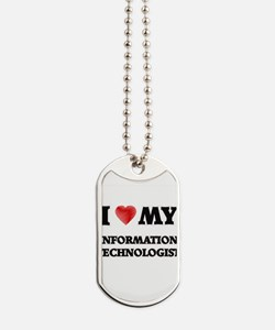 I love my Information Technologist Dog Tags