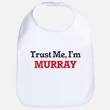 Trust Me, I'm Murray Bib