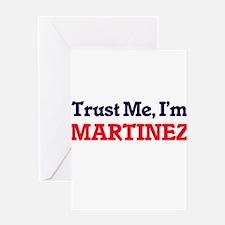Trust Me, I'm Martinez Greeting Cards