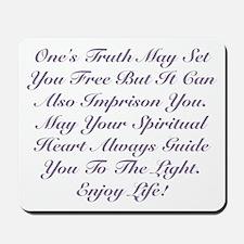 Spiritual Heart Enjoy Life! Mousepad