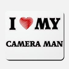 I love my Camera Man Mousepad