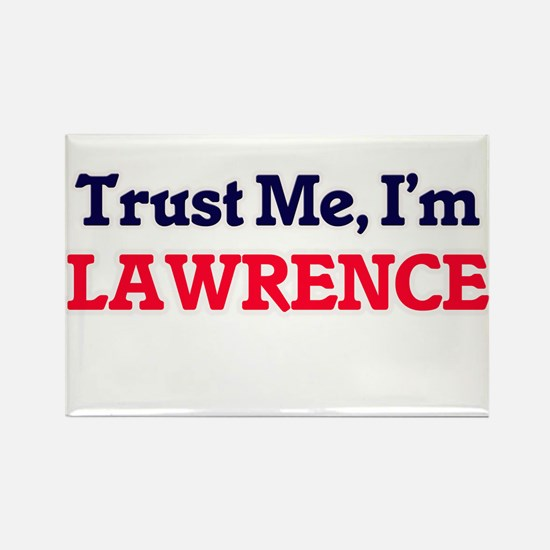 Trust Me, I'm Lawrence Magnets