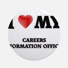 I love my Careers Information Offic Round Ornament