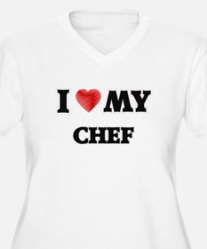 I love my Chef Plus Size T-Shirt