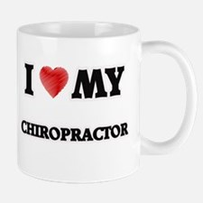 I love my Chiropractor Mugs