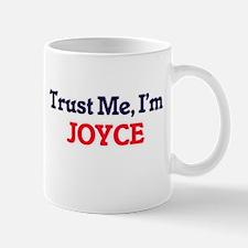 Trust Me, I'm Joyce Mugs