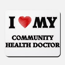 I love my Community Health Doctor Mousepad
