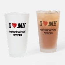 I love my Conservation Officer Drinking Glass