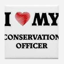 I love my Conservation Officer Tile Coaster