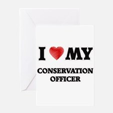 I love my Conservation Officer Greeting Cards