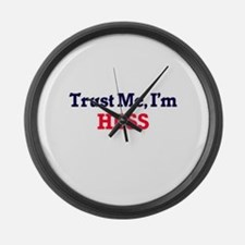 Trust Me, I'm Hess Large Wall Clock