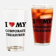 I love my Corporate Treasurer Drinking Glass